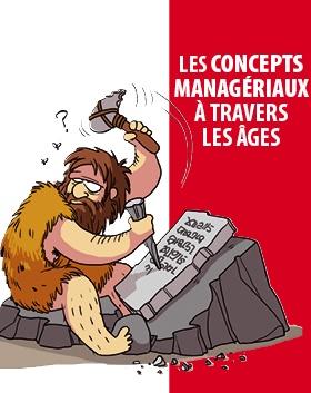 Les concepts managériaux à travers les âges